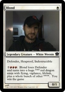 I might even get to play this guy in a deck.